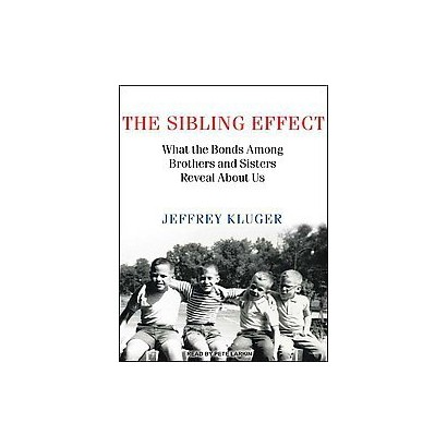 The Sibling Effect (Unabridged) (Compact Disc)