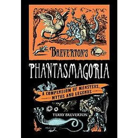 Breverton's Phantasmagoria (Hardcover)
