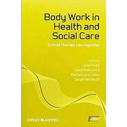 Body Work in Health and Social Care (Paperback)