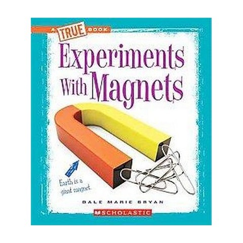 Experiments With Magnets (Hardcover)