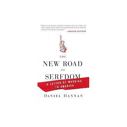 The New Road to Serfdom (Reprint) (Paperback)