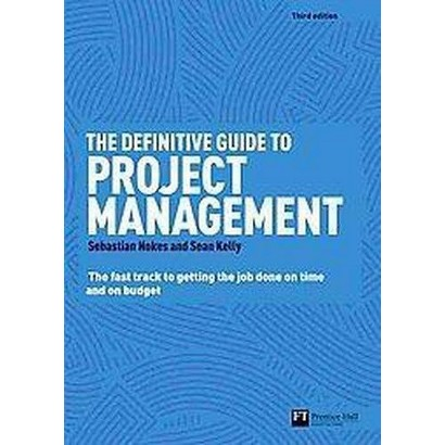 The Definitive Guide to Project Management (Paperback)