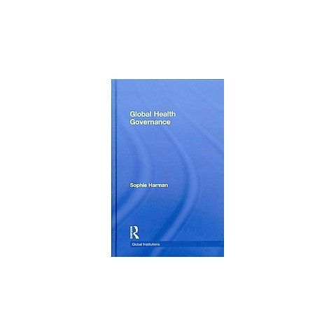 Global Health Governance (Hardcover)