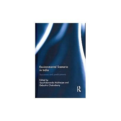 Environmental Scenario in India (Hardcover)