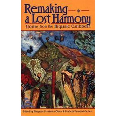 Remaking a Lost Harmony (Paperback)