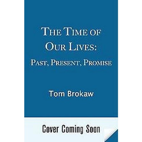The Time of Our Lives (Hardcover)
