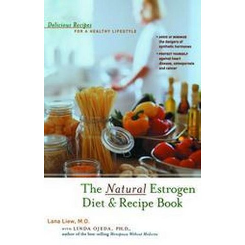 The Natural Estrogen Diet & Recipe Book (Subsequent) (Paperback)