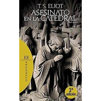 Asesinato en la catedral / Murder in the Cathedral (Translation) (Paperback)
