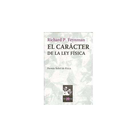 El Caracter De La Ley Fisica / The Character of Physical Law (Paperback)