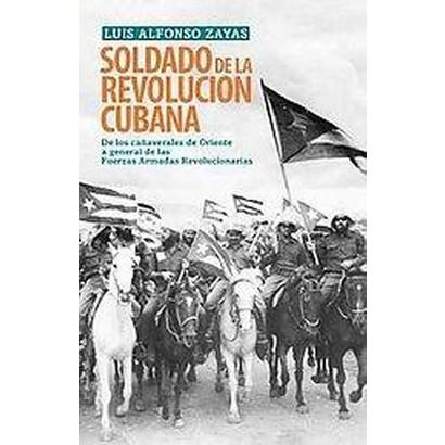 Soldado de la revolucion Cubana / Soldier of the Cuban revolution (Paperback)