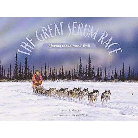 The Great Serum Race (Reprint) (Paperback)
