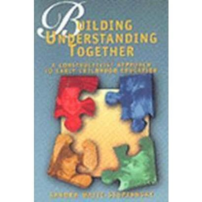 Building Understanding Together (Paperback)