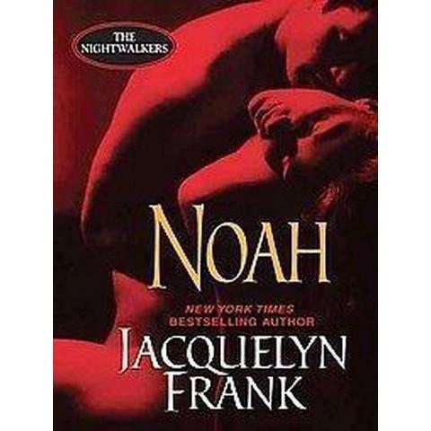 Noah (Unabridged) (Compact Disc)