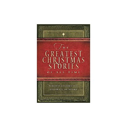 The Greatest Christmas Stories of All Time (Hardcover)