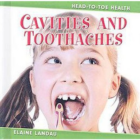 Cavities and Toothaches (Hardcover)