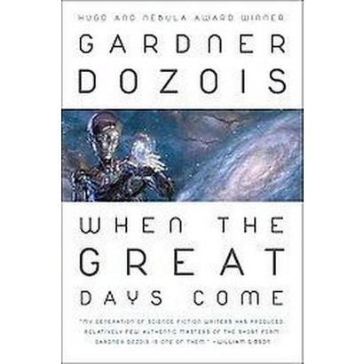 When the Great Days Come (Paperback)