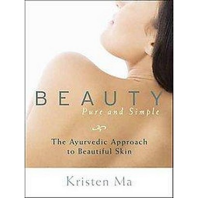 Beauty Pure and Simple (Paperback)