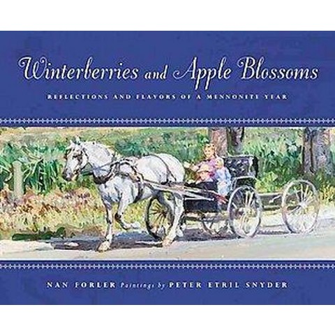 Winterberries and Apple Blossoms (Hardcover)