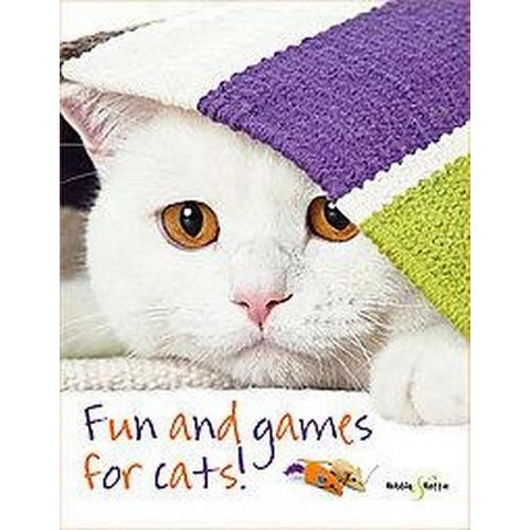 Fun and Games for Cats! (Paperback)