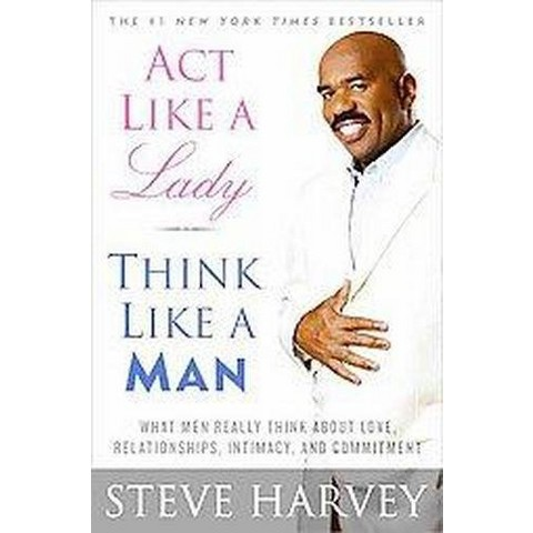 Act Like a Lady, Think Like a Man (Paperback)