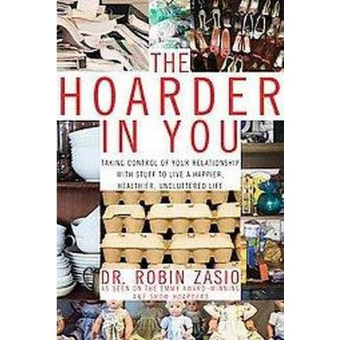 The Hoarder in You (Hardcover)