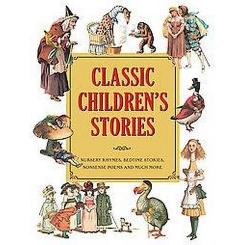 Classic Children's Stories (Hardcover)
