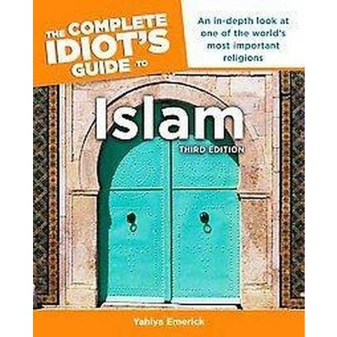 The Complete Idiot's Guide to Islam (Original) (Paperback)
