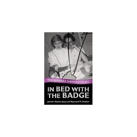 In Bed With the Badge (Hardcover)