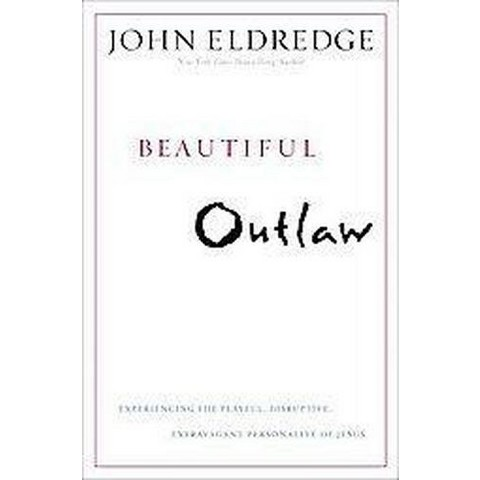 Beautiful Outlaw (Hardcover)