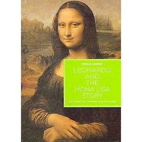 Leonardo And the Mona Lisa Story (Hardcover)