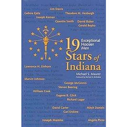 19 Stars of Indiana (Hardcover)