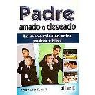 Padre amado o deseado / Father loved or desired (Paperback)