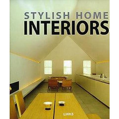 Stylish Home Interiors (Hardcover)