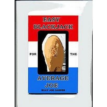 Easy Blackjack For The Average Joe (Paperback)