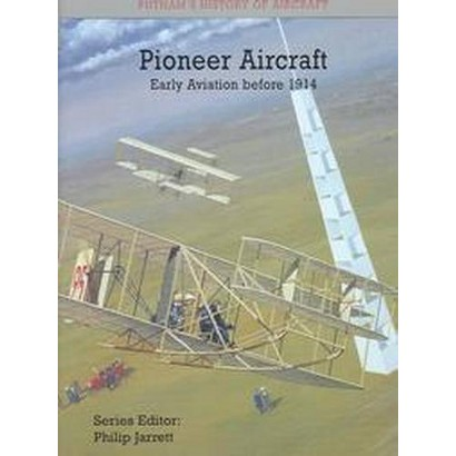 Pioneer Aircraft (Hardcover)