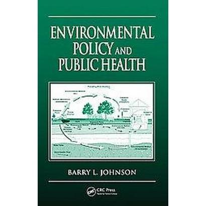 Environmental Policy And Public Health (Hardcover)