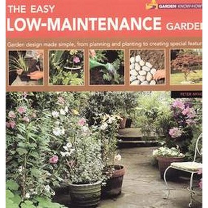 The Easy Low-Maintenance Garden (Paperback)