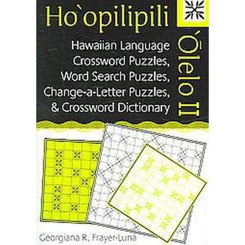 Ho'opilipili 'Olelo II (Paperback)