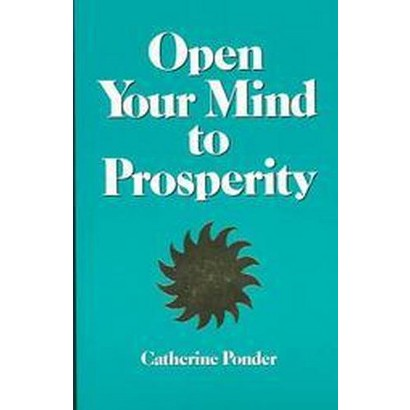 Open Your Mind to Prosperity (Revised) (Paperback)
