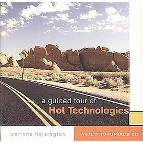 A Guided Tour of Hot Technologies (CD-ROM)