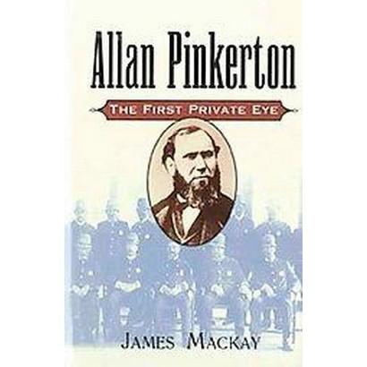 Allan Pinkerton (Hardcover)