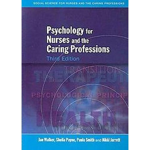 Psychology for Nurses and the Caring Professions (Paperback)