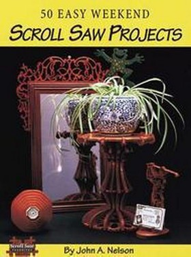 50 Easy Weekend Scroll Saw Projects