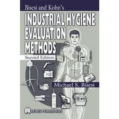 Industrial Hygiene Evaluation Methods (Hardcover)