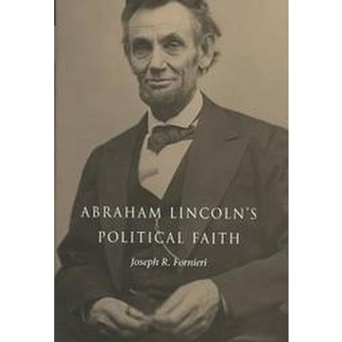 Abraham Lincoln's Political Faith (Hardcover)