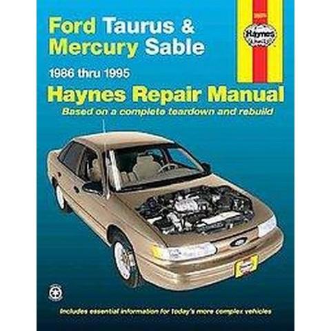 Ford Taurus & Mercury Sable Automotive Repair Manual (Paperback)