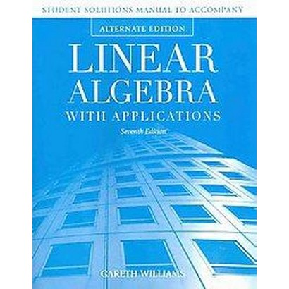 Linear Algebra with Applications (Student) (Paperback)