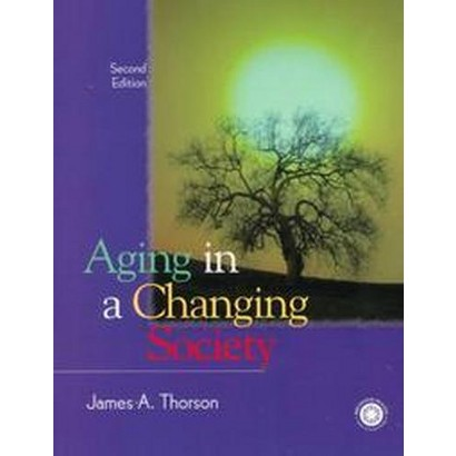 Aging in a Changing Society (Paperback)