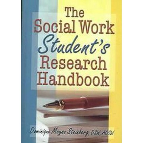 The Social Work Student's Research Handbook (Hardcover)