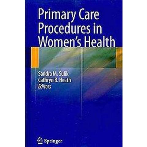 Primary Care Procedures in Women's Health (Paperback)